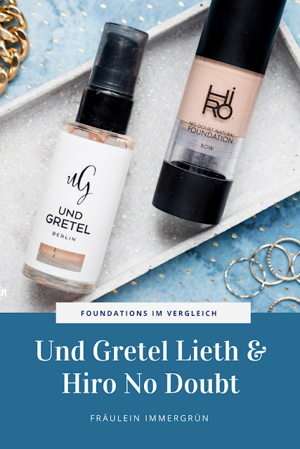 Foundations im Vergleich: Perfekter Teint mit Und Gretels Foundation Lieth und Hiro Cosmetics No Doubt Foundation – vegan, Naturkosmetik, kein Alkohol