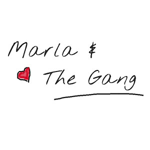 Marla & the Gang